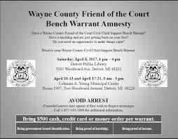 How Does A Bench Warrant Work Child Support Warrant Amnesty Program In Wayne County Schwartz