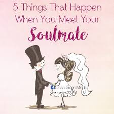 things that happen when you 5 things that happen when you meet your soulmate