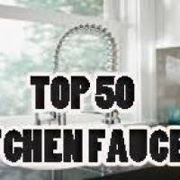 rating kitchen faucets best kitchen sink faucet insurserviceonline
