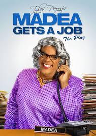Tyler Perry's Madea Gets A Job (2013)