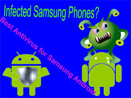 best antivirus for android phone best antivirus for samsung android phone find all about android