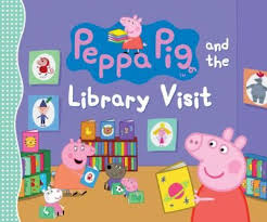 Peppa Pig 2017 Book Peppa Pig And The Library Visit Somerville Massachusetts