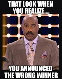 Meme Beauty - steve harvey that look when you realize you announced the wrong