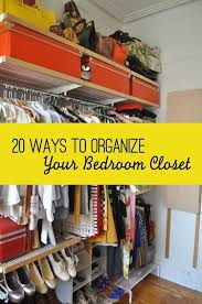 To Organize 302 Best Closet Organization Tips Images On Pinterest Closet