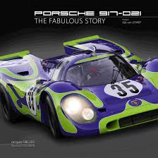 porsche 917 the autobiography of 917 023 great cars 2