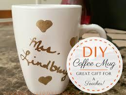 diy teacher mug u0026 end of year gift ideas the organized dream