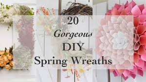 20 amazing diy spring wreath ideas anika u0027s diy life