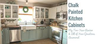 how to clean factory painted kitchen cabinets chalk painted kitchen cabinets 2 years later our storied home