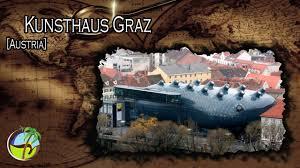 Kunsthaus Graz Kunsthaus Graz Austria Youtube