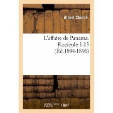 L\u0026#39;affaire De Panama - Fascicule 1-15 (Éd.1894-1896) de Albert Chiché - l-affaire-de-panama-fascicule-1-15-ed-1894-1896-de-albert-chiche-935569565_ML
