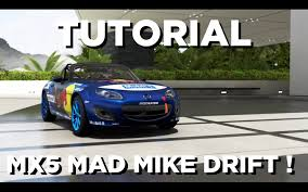 mazda pagina oficial forza motorsport 6 tutorial mazda mx 5 mad mike drift pt br