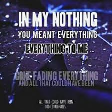 nin and all that could have been song lyrics pinterest
