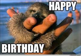 Cute Birthday Meme - happy birthday cute baby sloth quickmeme