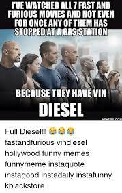 Diesel Tips Meme - 25 best memes about vin diesel memes vin diesel memes