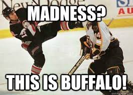 Nhl Memes - madness this is buffalo nhl meme quickmeme