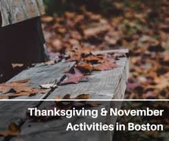 thanksgiving in boston 2017 things to do in november more