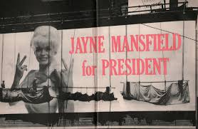jane mansfield jayne mansfield and her puppies campaigned to be us president in