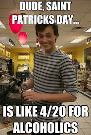 Funny St Patricks Day Meme - st patrick s day memes