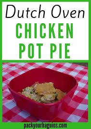 dutch oven chicken pot pie pack your baguios