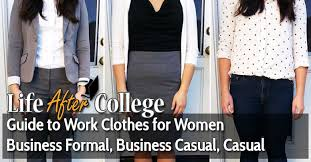 work clothes guide for women life after college