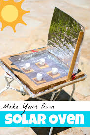Design Your Own Bedroom Lesson Plan Make Your Own Solar Oven Fun Activities Solar And Oven