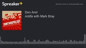 antifa with mark bray youtube