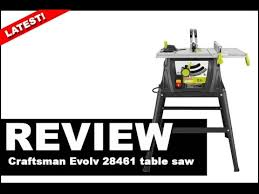 Craftsman Portable Table Saw Craftsman Evolv 28461 Table Saw Review 2017 Youtube