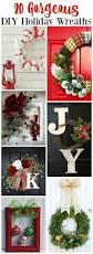 awesome diy holiday wreaths the happy housie
