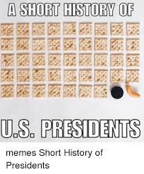 History Of Memes - a short history of us presidents memes short history of presidents