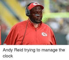 Andy Reid Meme - xuiki andy reid trying to manage the clock andy reid meme on sizzle