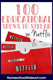 100 educational shows to stream on netflix homeschool hideout