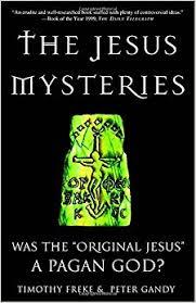 the jesus mysteries was the original jesus a pagan god