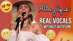 miley cyrus real vocals without autotune 2017 youtube