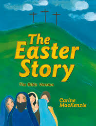 cfp the easter story the bible version carine mackenzie