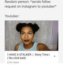 Youtuber Memes - random person sends follow request on instagram to youtuber