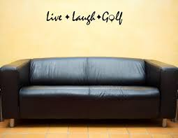Wall Quotes For Living Room by Live Laugh Golf Vinyl Wall Lettering Stickers Quotes And Sayings