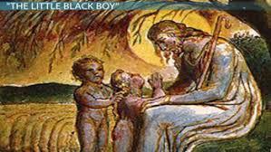 The Blind Boy Poem Summary The Little Black Boy By William Blake Summary U0026 Poem Analysis