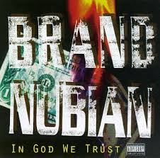 Designs In God We Trust Brand Nubian In God We Trust Amazon Com