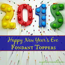 Happy New Year Cake Decoration by Sugartown Sweets New Year U0027s Eve 2015 Fondant Cake Toppers