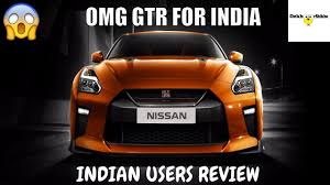 nissan gtr india price 2017 gtr indian user review must see nissan gtr car for india 2017
