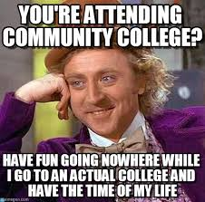 Meme Community - you re attending community college on memegen