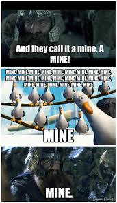 Mine Meme - lotr finding nemo meme original memes pinterest finding nemo