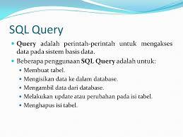 membuat query tabel manajemen basis data menggunakan sql server ppt download