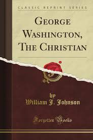 george washington the christian classic reprint william j
