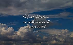 quote generosity kindness kindness quotes u0026 sayings pictures and images
