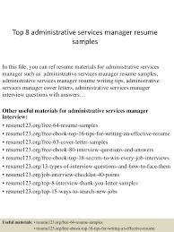 Service Manager Resume Sample by Top8administrativeservicesmanagerresumesamples 150410091145 Conversion Gate01 Thumbnail 4 Jpg Cb U003d1428675149