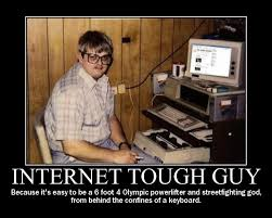 Tough Guy Memes - internet tough guy internet tough guy know your meme