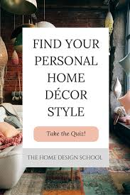home decor quiz have you ever wondered what sort of home décor style might suit