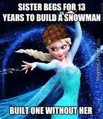 Elsa Memes - scumbag elsa by travis murphy 370 meme center