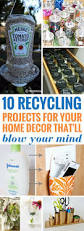 Home Decor Recycled Materials by Top 25 Best Recycling Projects Ideas On Pinterest Recycle